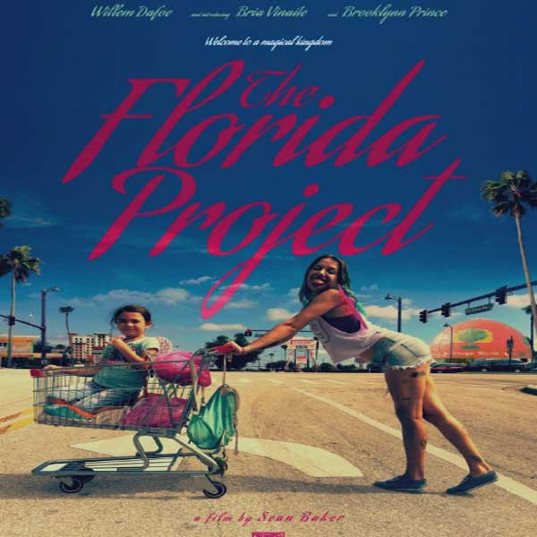 The Florida Project, The Florida Project Synopsis, The Florida Project Trailer, The Florida Project Review, Poster The Florida Project