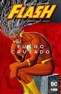 """Reseña de """"Flash: Fuego Cruzado"""" de Geoff Johns - ECC Ediciones"""