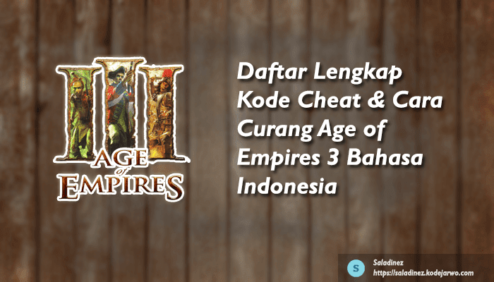 Saladinez - Cheat Age of Empires 3 Bahasa Indonesia