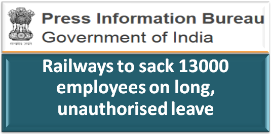 railways-to-sack-13000-employees-on-long-unauthorised-leave-paramnews