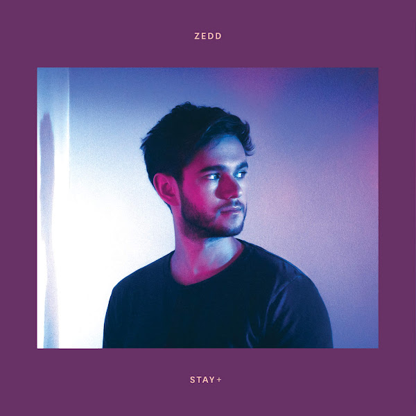 Zedd - Stay + Cover