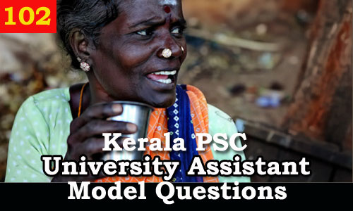 Kerala PSC Model Questions for University Assistant Exam - 102