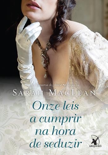Onze leis a cumprir antes de seduzir  - Sarah MacLean