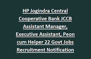 HP Jogindra Central Cooperative Bank JCCB Assistant Manager, Executive Assistant, Peon cum Helper Govt Jobs Recruitment Notification