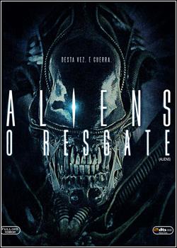Baixar Aliens, O Resgate Dublado Grátis