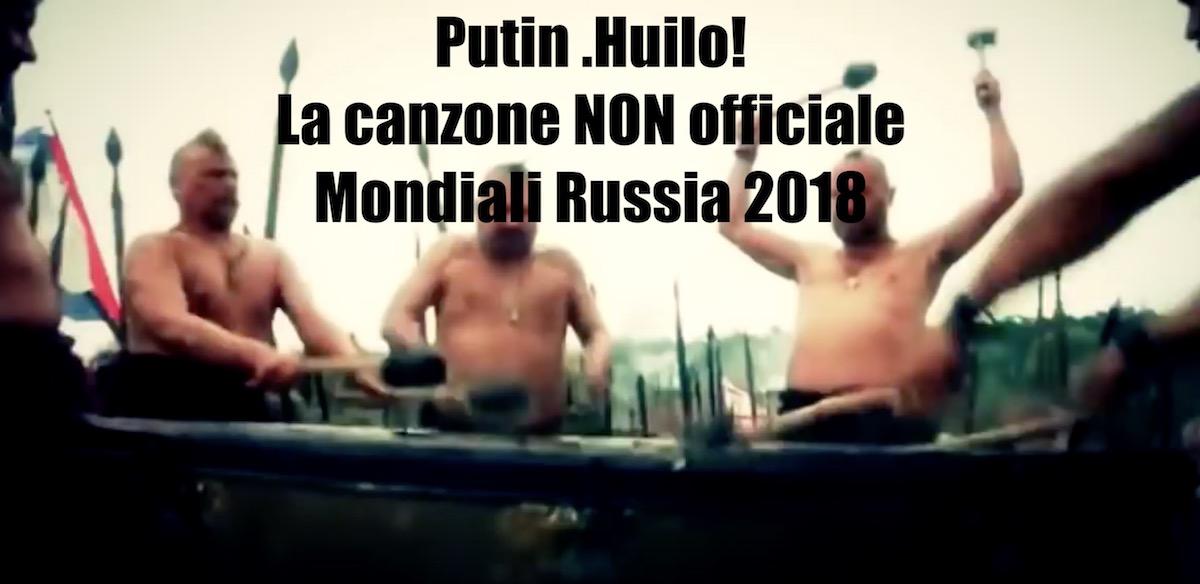 canzone non ufficiale mondiali russia 2018 putin