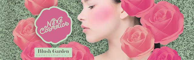 Beauty News: Blush Garden di Neve Cosmetics