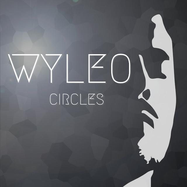 Le parcours de Wyleo mène aujourd'hui à la sortie de son premier EP : Circles