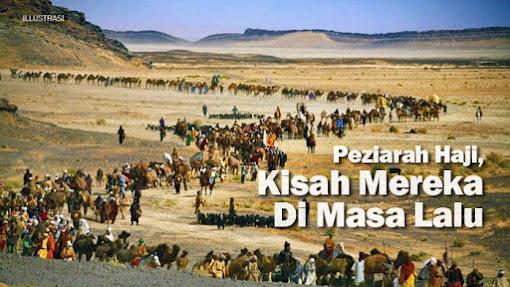 Peziarah Haji, Kisah Mereka Di Masa Lalu