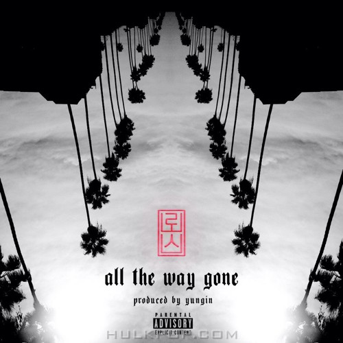 Los – All the way gone – Single