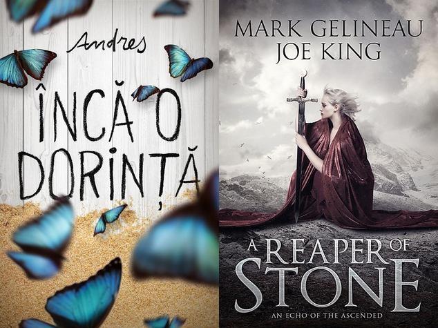 Încă o dorință de Andres și A Reaper of Stone de Mark Gelineau&Joe King