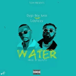 Dygo Boy Ft. Lay Lizzy - Water ( Prod By: Ell Puto )