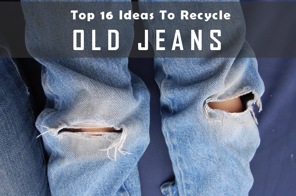 16 Ideas To Recycle Old Jeans Into Useful Things Abcdiy