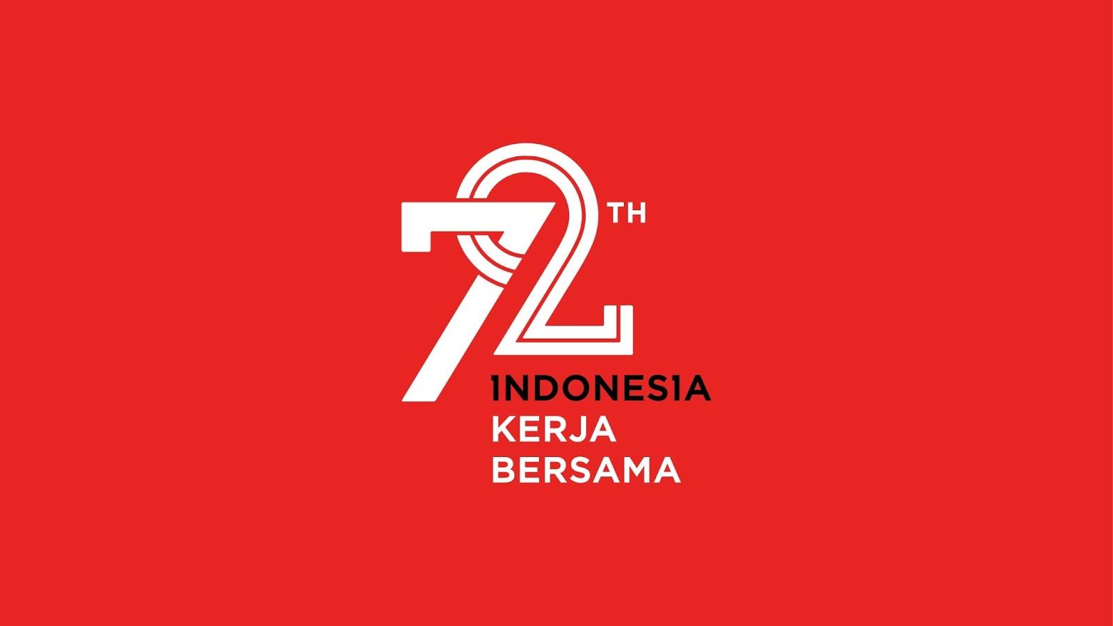 Dirgahayu Republik Indonesia yang ke 72 tahun