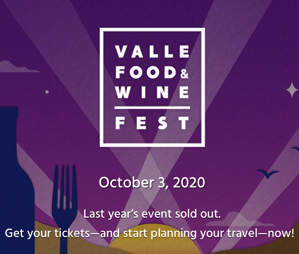 Promo code SDVILLE2020 saves 10% on passes to Valle Food & Wine Fest, taking place October 3!