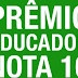 PRÊMIO EDUCADOR NOTA 10 ABRE INSCRIÇÕES NESTA SEGUNDA-FEIRA(01)