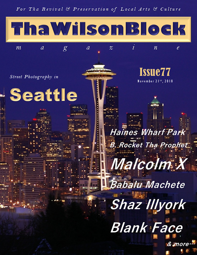 ThaWilsonBlock Magazine Issue77 feat. Street Photography in Seattle (11/21/18)