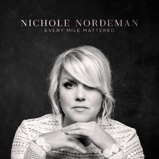 Nichole Nordeman Every Mile Mattered Album Review and Giveaway #everymilemattered #FlyBy