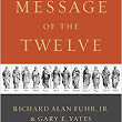 The Message of the Twelve ~ A Book Review