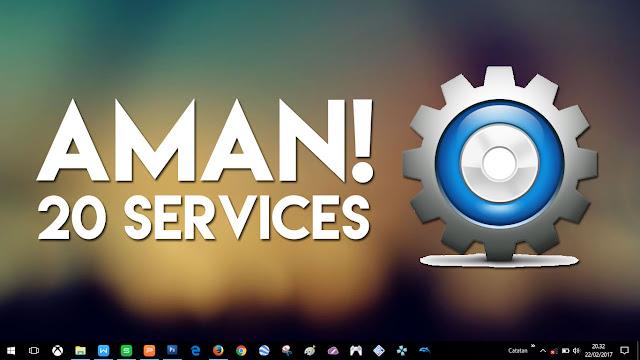 20 Services Windows yang Aman untuk di Hentikan!