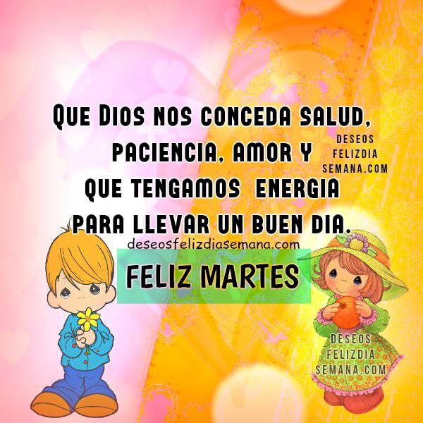 Frases del feliz día martes con imágenes de mensajes cristianos. reflexión y bendición por Mery Bracho.