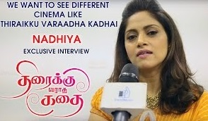 We want to see different cinema like Thiraikku Varaadha Kadhai: Nadhiya | Exclusive Interview