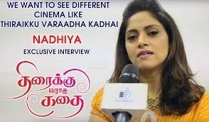 We want to see different cinema like Thiraikku Varaadha Kadhai: Nadhiya | Exclusive Interview