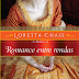 Lançamento: Romance Entre Rendas de Loretta Chase