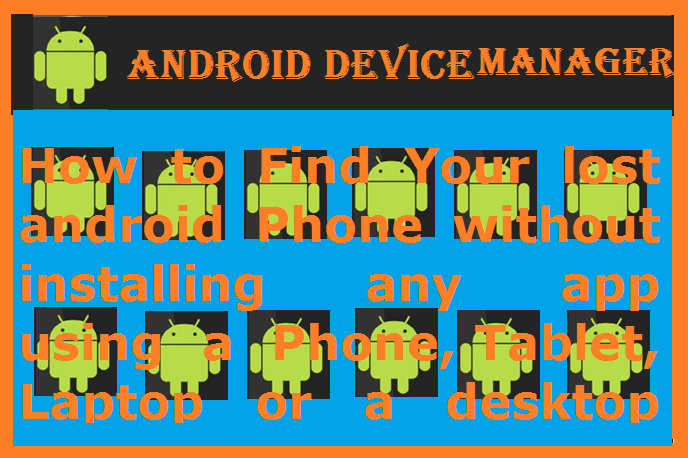 Android device manager-find my android device