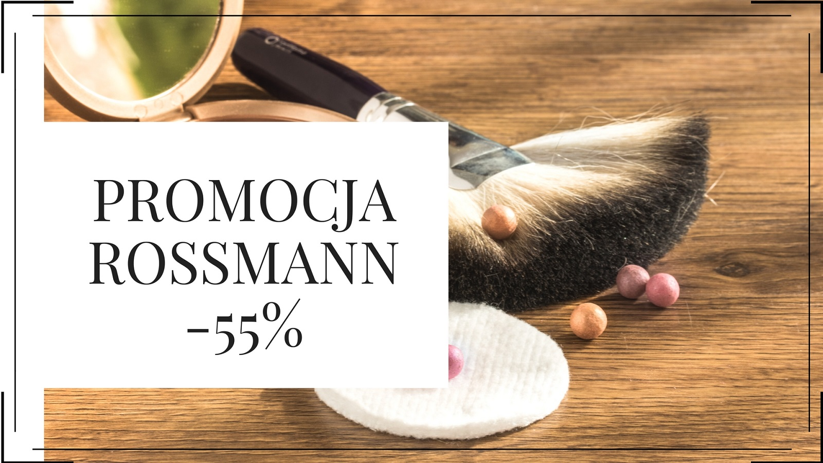 Promocja Rossmann -55%. Co kupić?