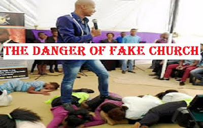 The Danger Of Attending Fake Church