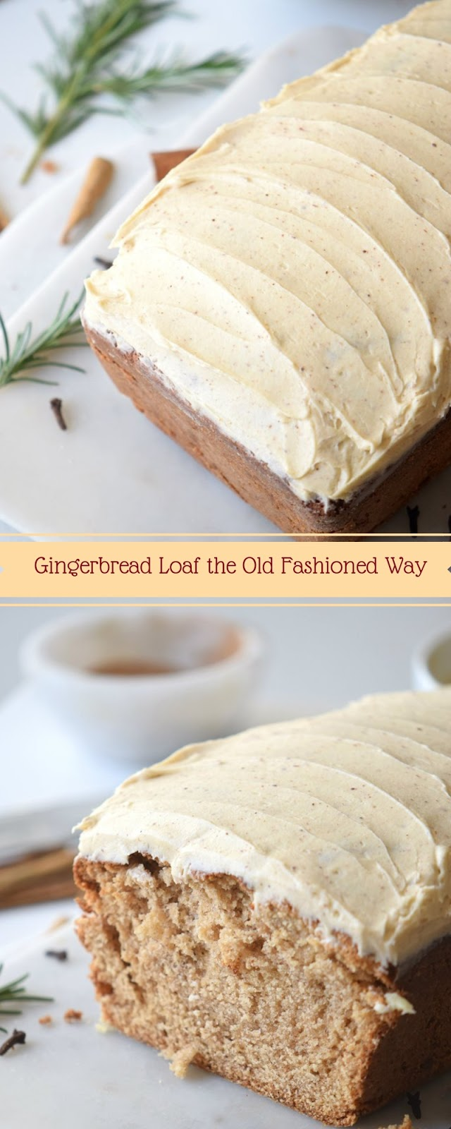 Gingerbread Loaf the Old Fashioned Way