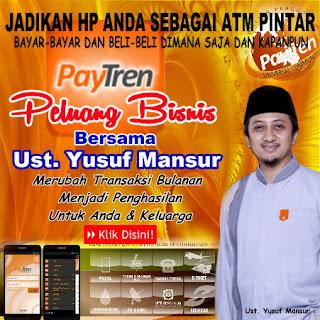 Ayo TANGKAP peluang bisnis dahsyat ini, Mari berbisnis bersama Ustadz Yusuf Mansur selaku Owner dan Founder dari bisnis PayTren ini