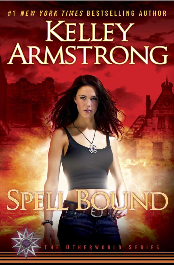 Fangs For The Fantasy: Review: Spell Bound, by Kelley Armstrong