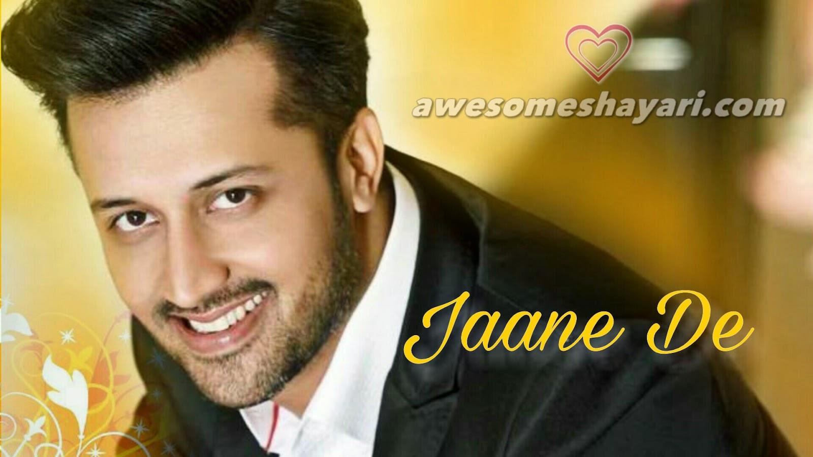 Jaane De Lyrics - Atif Aslam | Qarib Qarib Singlle Movie