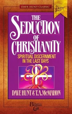 Dave Hunt & T. A. McMahon-The Seduction Of Christianity-