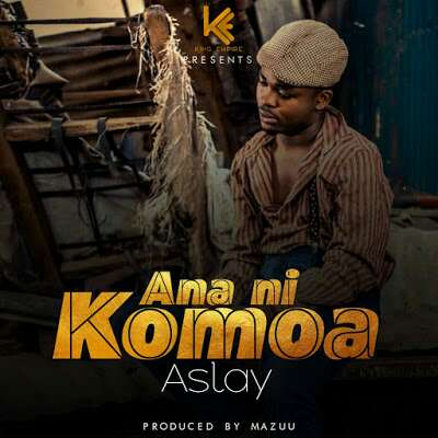 Download Mp3 | Aslay - Ananikomoa