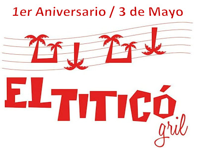 ► 1er Aniversario El Titico Gril