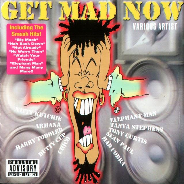 get mad now riddim
