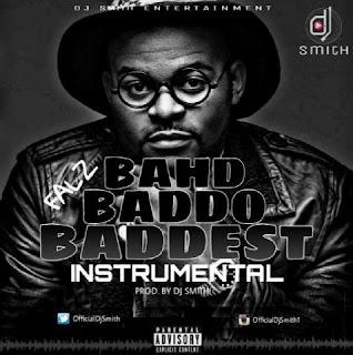 INSTRUMENTAL: Falz – Bahd Baddo Baddest (Prod. By DJ Smith)