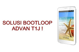 Cara Flash Tab Advan T1J Bootloop