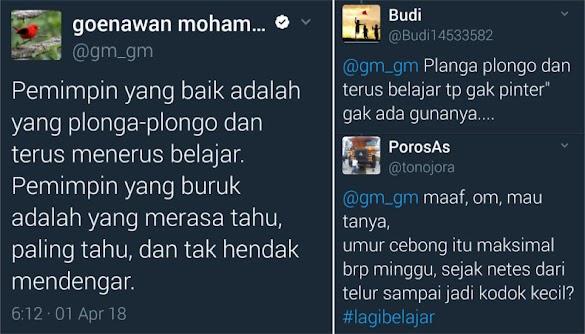 Sebut Pemimpin yang Baik adalah yang Plonga-Plongo, Goenawan Mohamad Disleding Warganet