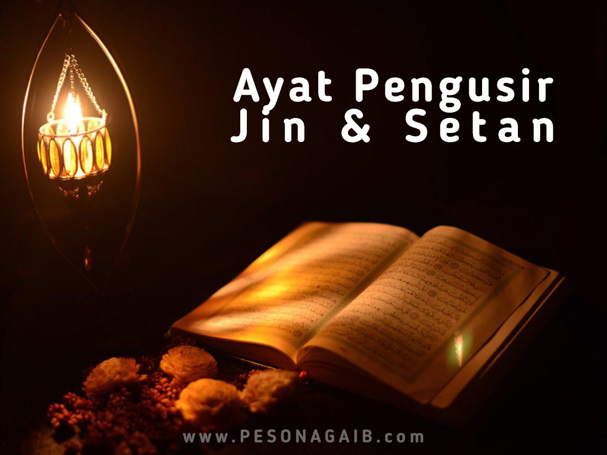 Ayat Pengusir Jin dan Setan