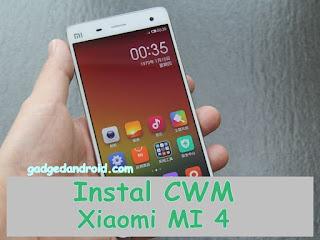 Instal CWM Xiaomi MI 4