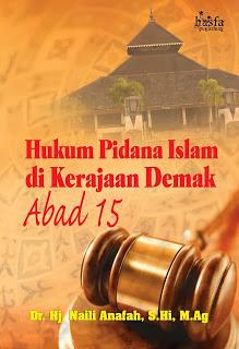 HUKUM PIDANA ISLAM DI KERAJAAN DEMAK