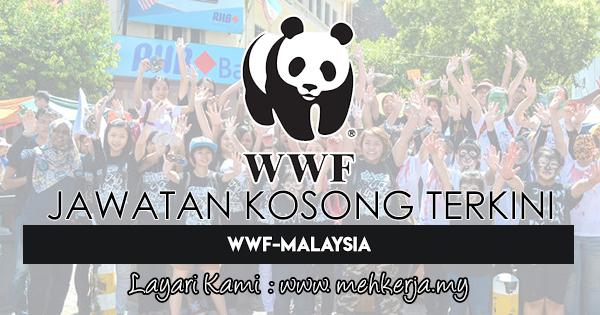 Jawatan Kosong Terkini 2018 di World Wide Fund for Nature (WWF)