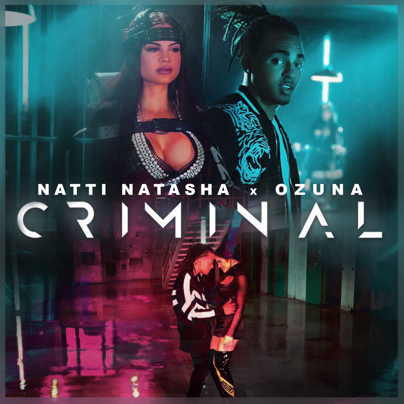 Natti Natasha & Ozuna - Criminal - Single