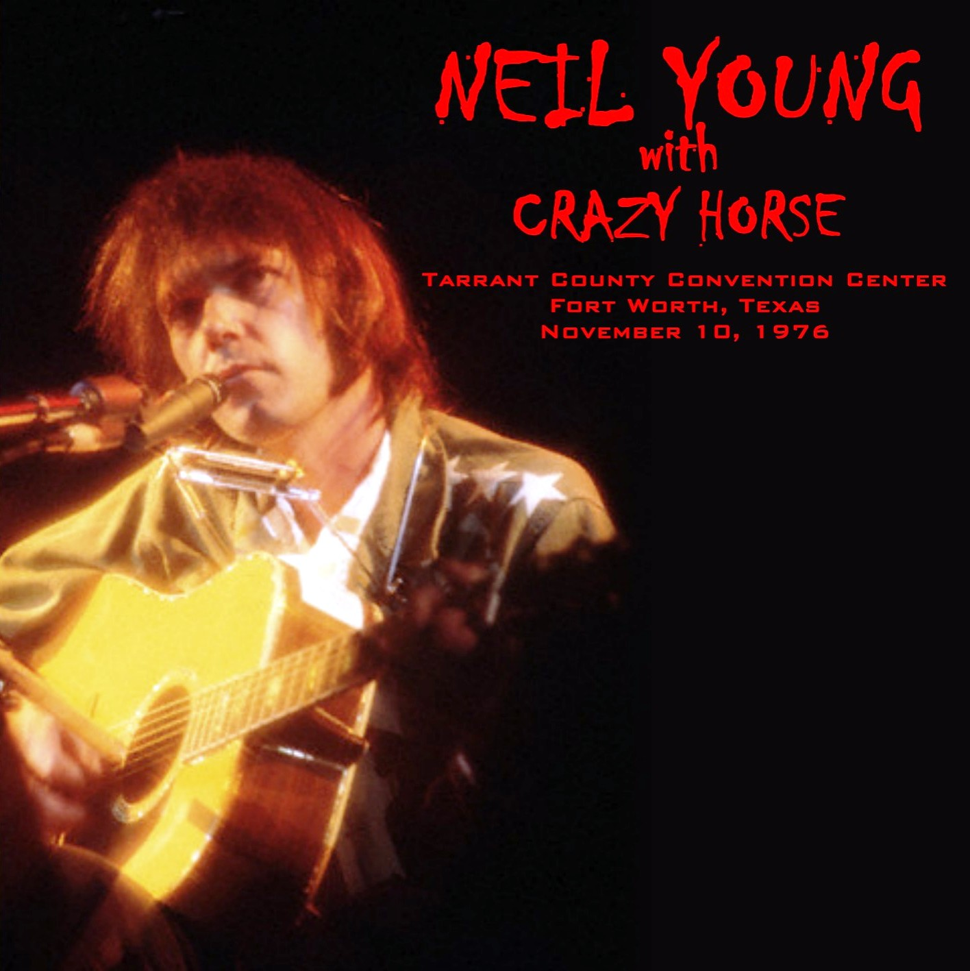 World Of BOOTLEGS: BOOTLEG : Neil Young - Tarrant County ...