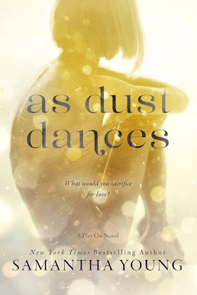 """As Dust Dances"" - Samantha Young"