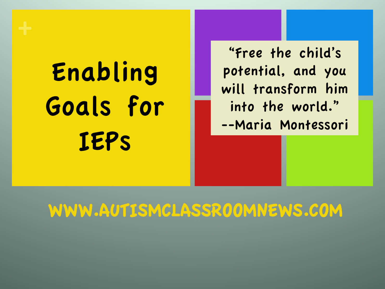 Writing Enabling Goals For IEPs Autism Classroom Resources Slide Writing Enabling Goals For Ieps
